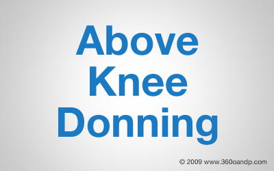 Above Knee Donning