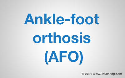 Ankle-Foot Orthosis (AFO)