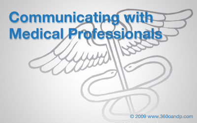 Communicating with Medical Professionals